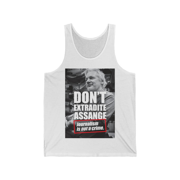 Don't Extradite Assange - Journalism is Not a Crime - Unisex Jersey Tank