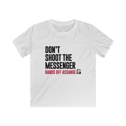 Don't Shoot the Messenger - Hands Off Assange - Kids Softstyle Tee