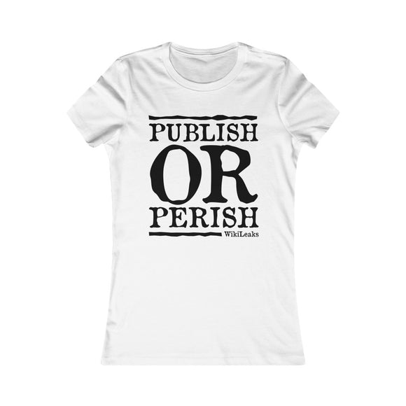 Publish or Perish - WikiLeaks - Women's Slim Tee