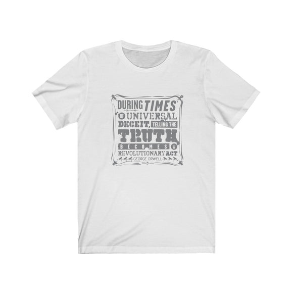 Orwell Quote - Revolutionary Act - Premium Fitted Tee