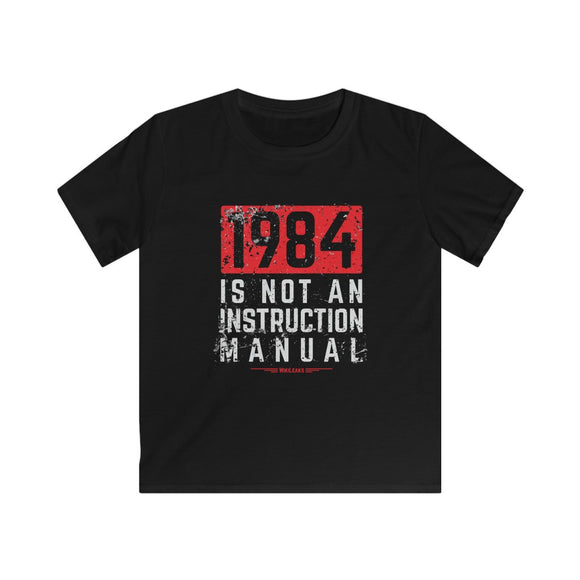 WikiLeaks - 1984 is Not an Instruction Manual - Kids Softstyle Tee