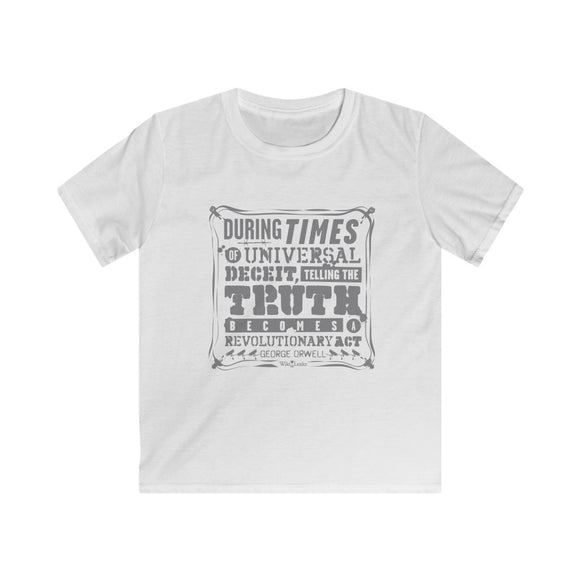 Orwell Quote - Revolutionary Act - Kids Softstyle Tee