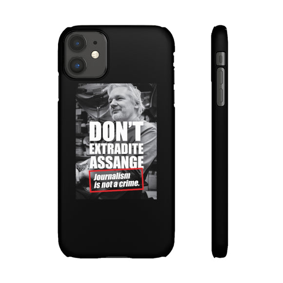 Don't Extradite Assange - Journalism is Not a Crime - Slim Phone Cases