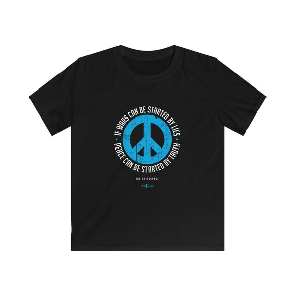 If Wars can be Started by Lies - Peace Can be Started by Truth - Kids Softstyle Tee