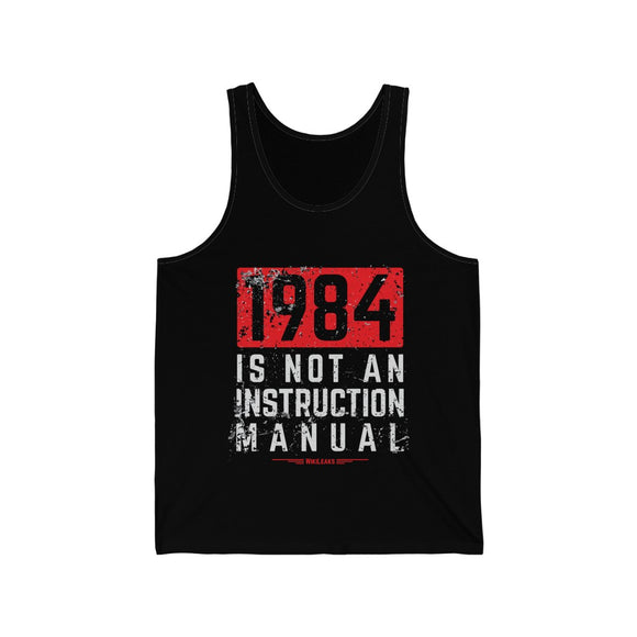 WikiLeaks - 1984 is Not an Instruction Manual - Unisex Jersey Tank