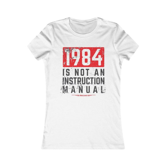 1984 is Not an Instruction Manual - WikiLeaks - Women's Slim Tee