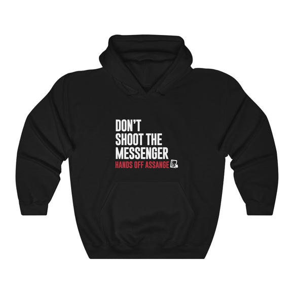 Don't Shoot the Messenger - Hands Off Assange - Unisex Hooded Sweatshirt
