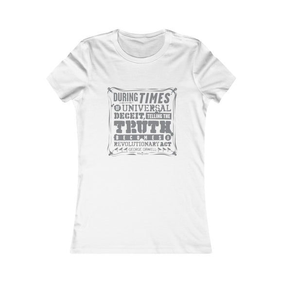 Orwell Quote - Revolutionary Act - Women's Slim Tee