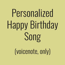 "Load and play video in Gallery viewer, Send a personalized ""Happy Birthday"" song"