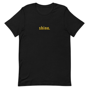 "Everybody's ""shine."" T-Shirt"