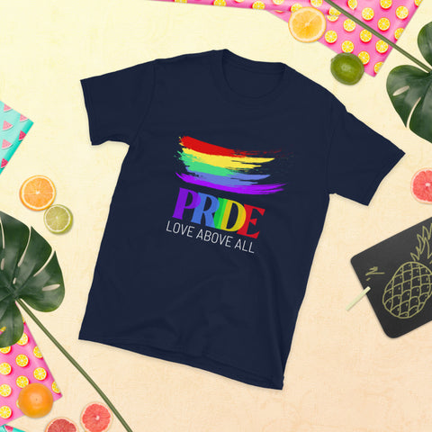 Prive Love Above All - Gay Pride Short-Sleeve Unisex T-Shirt