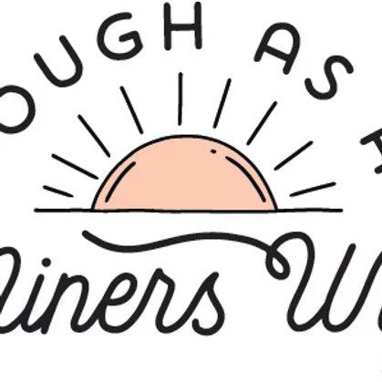 Tough as a miners wife sticker