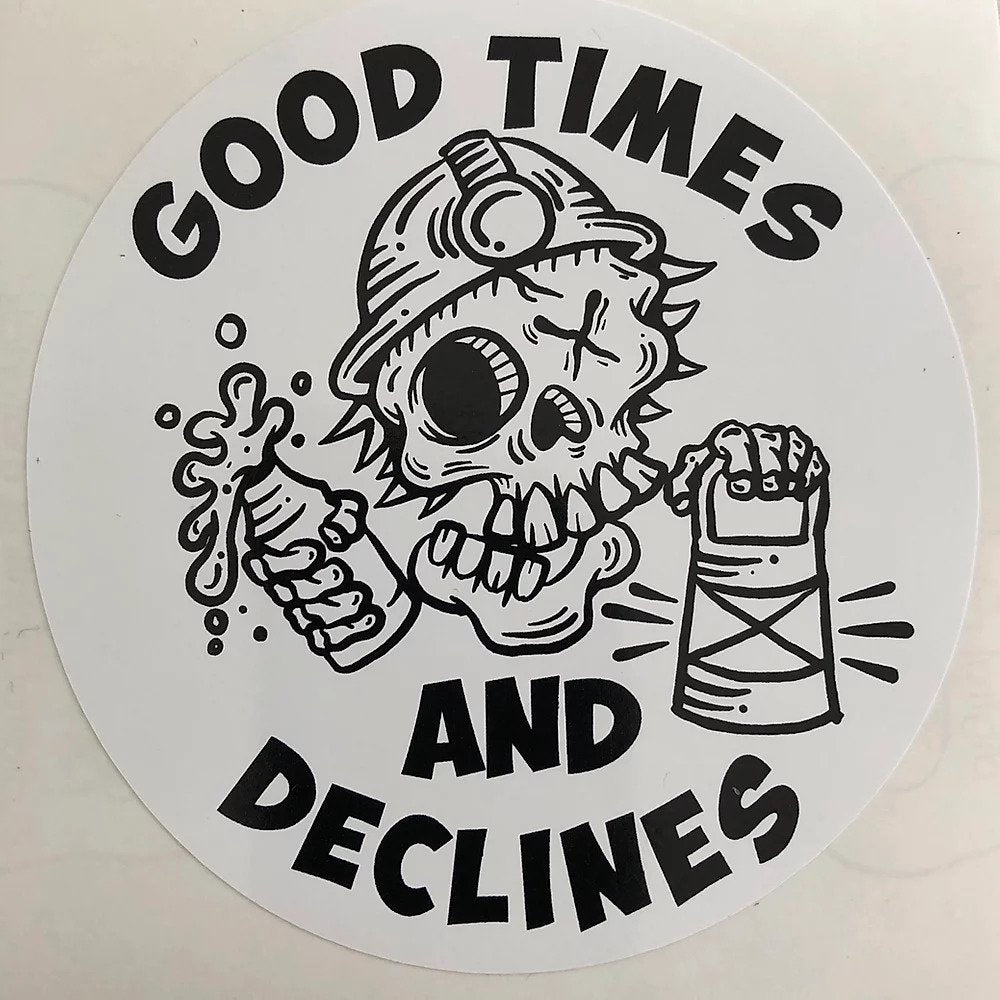 Good Times Sticker