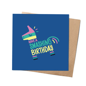 Have a Smashing Birthday! Card