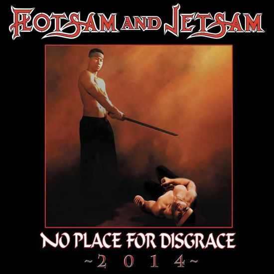 Flotsam And Jetsam - No Place For Disgrace 2014 - CD - New
