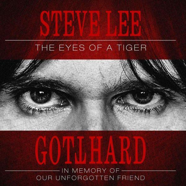 Gotthard - Steve Lee - The Eyes Of A Tiger - In Memory Of Our Unforgotten Friend - CD - New