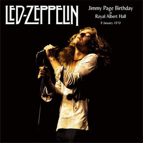 Led Zeppelin - Jimmy Page Birthday At Royal Albert Hall , 9 January 1970 (2LP gatefold) - Vinyl - New