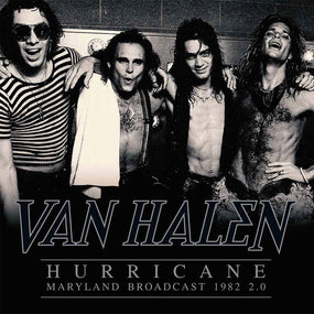 Van Halen - Hurricane - Maryland Broadcast 1982 2.0 (2LP gatefold) - Vinyl - New