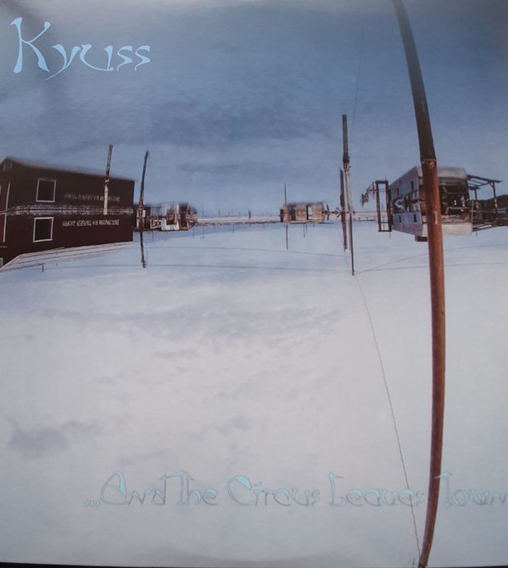 Kyuss - And The Circus Leaves Town (2014 reissue) - Vinyl - New