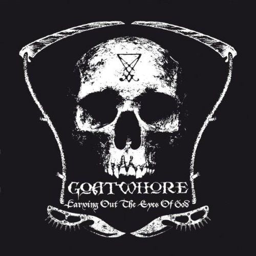 Goatwhore - Carving Out The Eyes Of God (U.K. jewel case) - CD - New