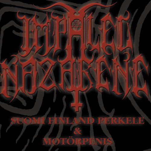 Impaled Nazarene - Suomi Finland Perkele And Motorpenis - CD - New