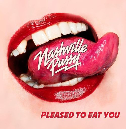 Nashville Pussy - Pleased To Eat You (180g gatefold w. download code) - Vinyl - New