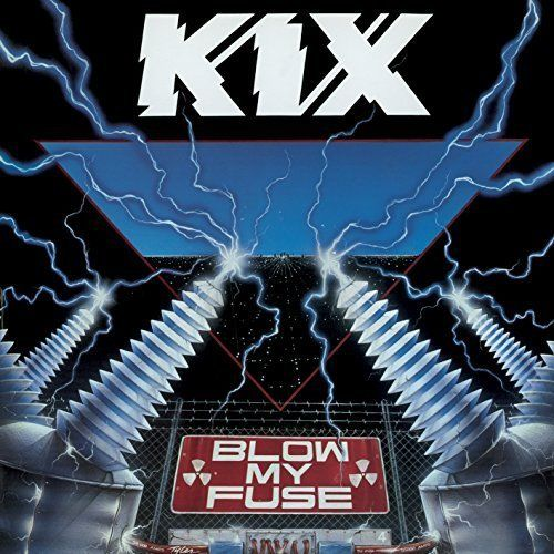 Kix - Blow My Fuse (Rock Candy rem.) - CD - New
