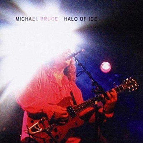 Bruce, Michael - Halo Of Ice - CD - New
