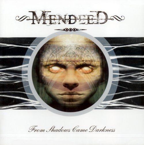 Mendeed - From Shadows Came Darkness - CD - New