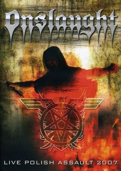 Onslaught - Live Polish Assault 2007 (R0) - DVD - Music