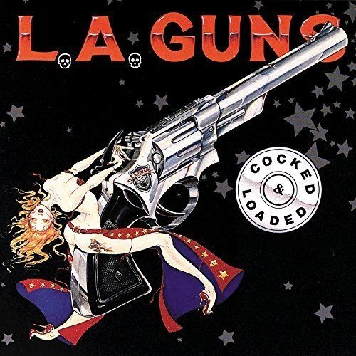 L.A. Guns - Cocked And Loaded (2017 reissue) - CD - New