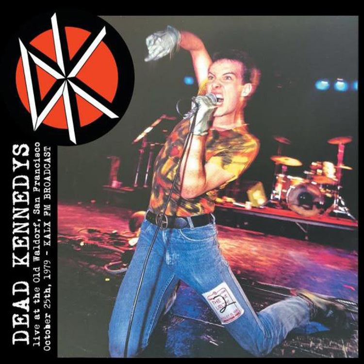 Dead Kennedys - Live At The Old Waldorf October 25th 1979 KALX FM Broadcast (Sealed Pressing) - Vinyl - New