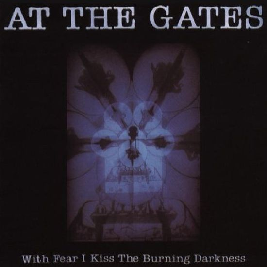 At The Gates - With Fear I Kiss The Burning Darkness (w. 3 bonus tracks) - CD - New