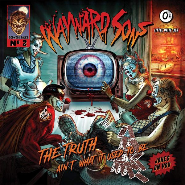 Wayward Sons - Truth Aint What It Used To Be, The - CD - New