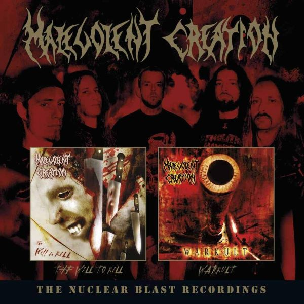 Malevolent Creation - Nuclear Blast Recordings, The (The Will To Kill/Warkult) (2CD) - CD - New