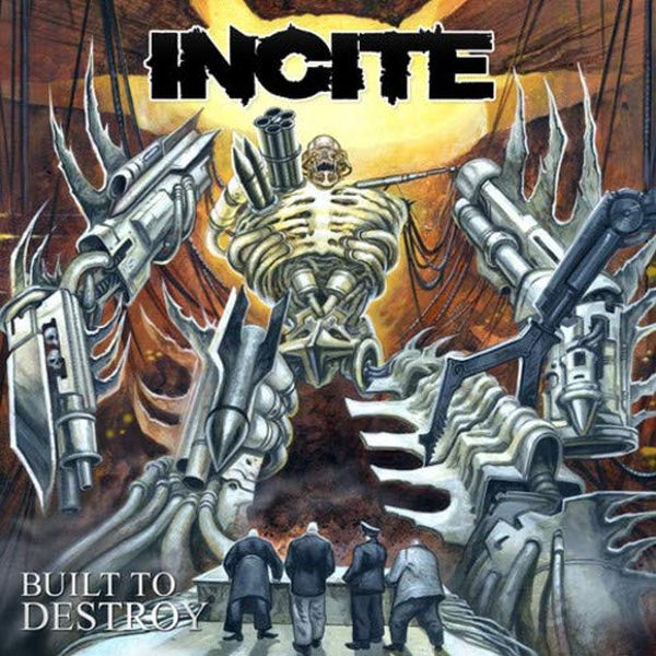 Incite - Built To Destroy - CD - New
