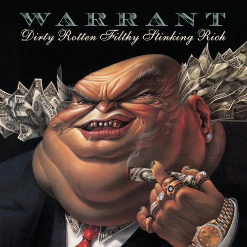 Warrant - Dirty Rotten Filthy Stinking Rich - CD - New