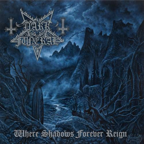 Dark Funeral - Where Shadows Forever Reign - CD - New