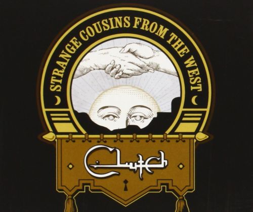 Clutch - Strange Cousins From The West - CD - New
