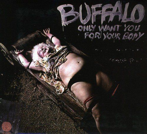 Buffalo - Only Want You For Your Body - CD - New