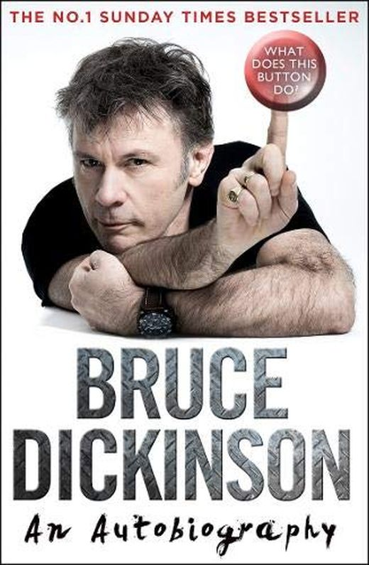 Dickinson, Bruce - What Does This Button Do - An Autobiography (PB) (small format) - Book - New