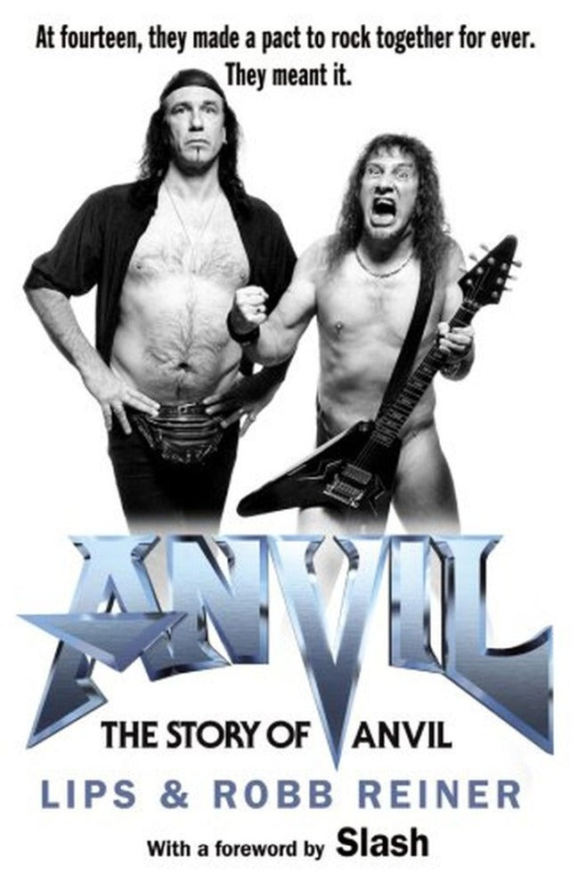 Anvil - Lips and Robb Reiner - Story Of Anvil, The (HC) - Book - New