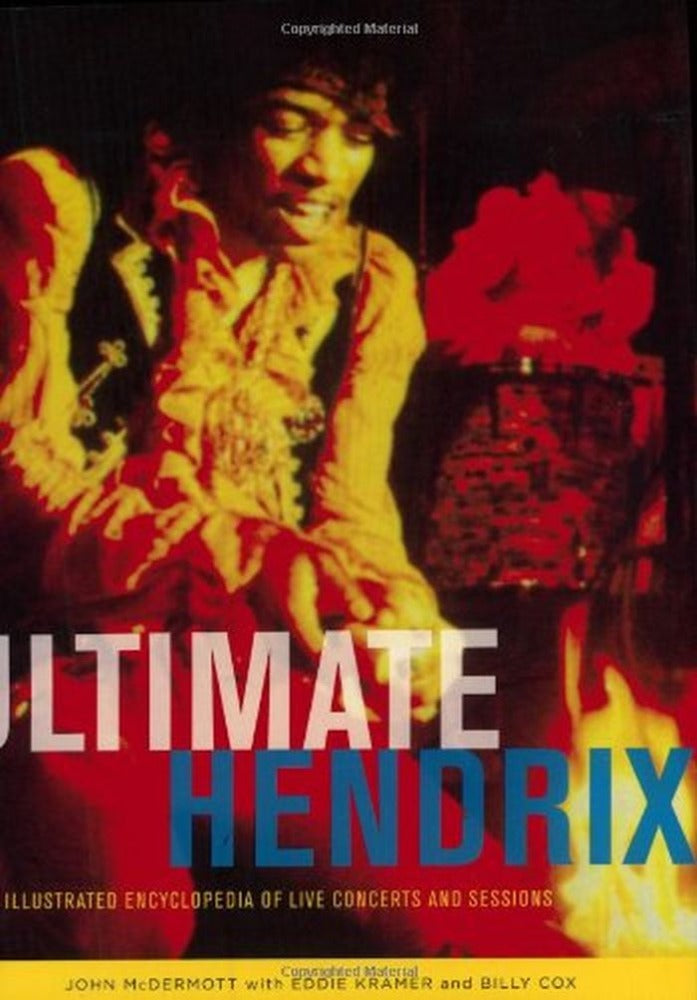 Hendrix, Jimi - Ultimate Hendrix - An Illustrated Encyclopedia Of Live Concerts And Sessions - Book - New