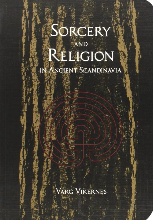 Vikernes, Varg - Sorcery And Religion In Ancient Scandanavia - Book - New
