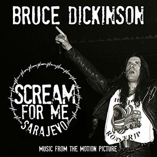 Dickinson, Bruce - Scream For Me Sarajevo - Music From The Motion Picture (O.S.T.) - CD - New