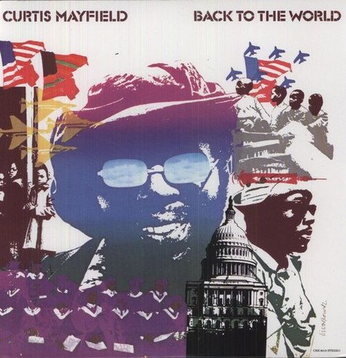 Mayfield, Curtis - Back To The World (180g) - Vinyl - New