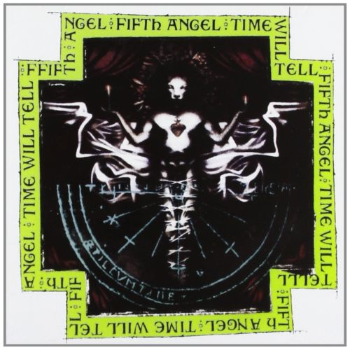 Fifth Angel - Time Will Tell (2018 reissue) - CD - New