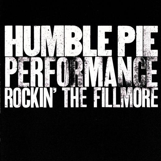 Humble Pie - Performance - Rockin The Fillmore - CD - New