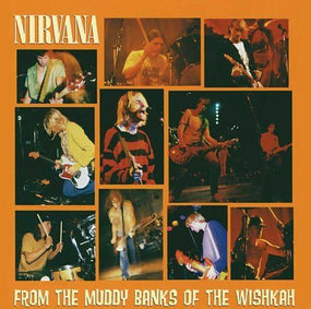 Nirvana - From The Muddy Banks Of The Wishkah - CD - New
