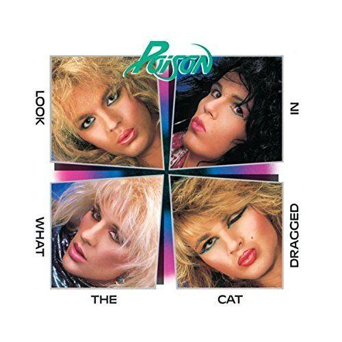 Poison - Look What The Cat Dragged In (w. 3 bonus tracks) - CD - New